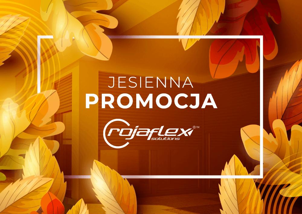 Jesienna promocja rojaflex